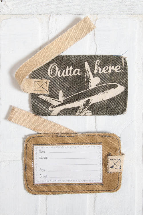 Outa Here Luggage Tag