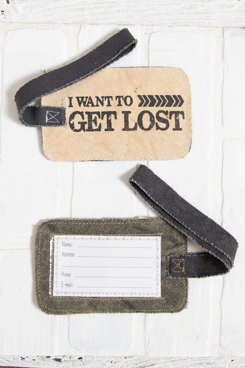 I Want To Get Lost Luggage Tag