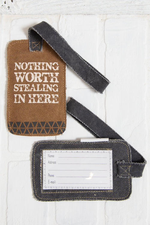 Nothing Is Worth Stealing Luggage Tag