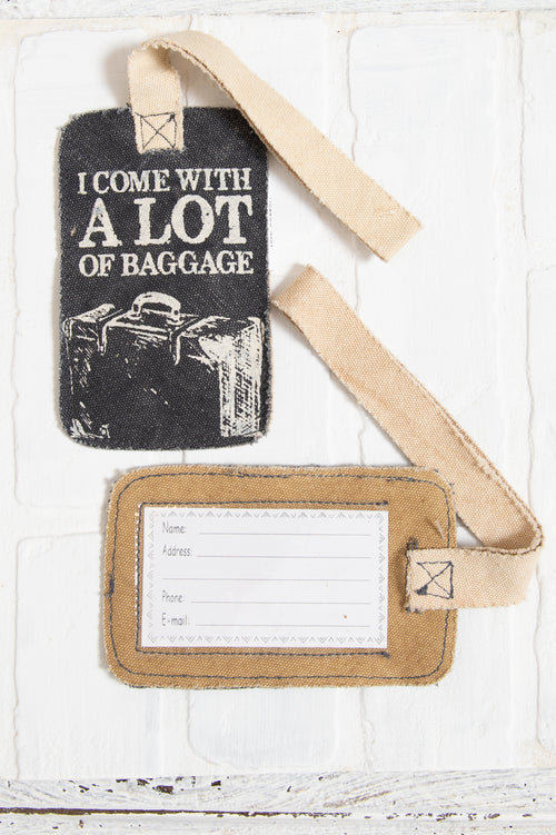 I Come With A lot Of Baggage Luggage Tag