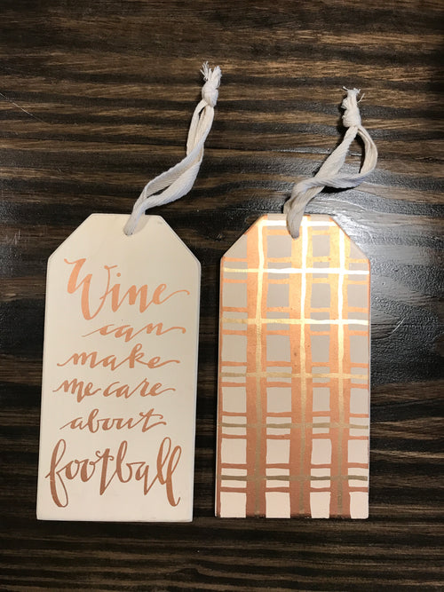 Wine Can Make Me Care About Football Bottle Tag