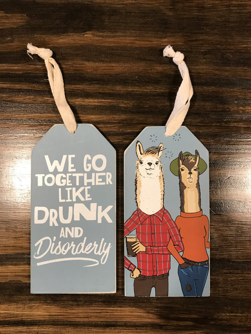 Drunk & Disorderly Bottle Tag