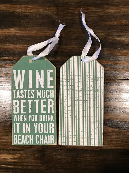 Wine Tastes Better In A Beach Chair Bottle Tag