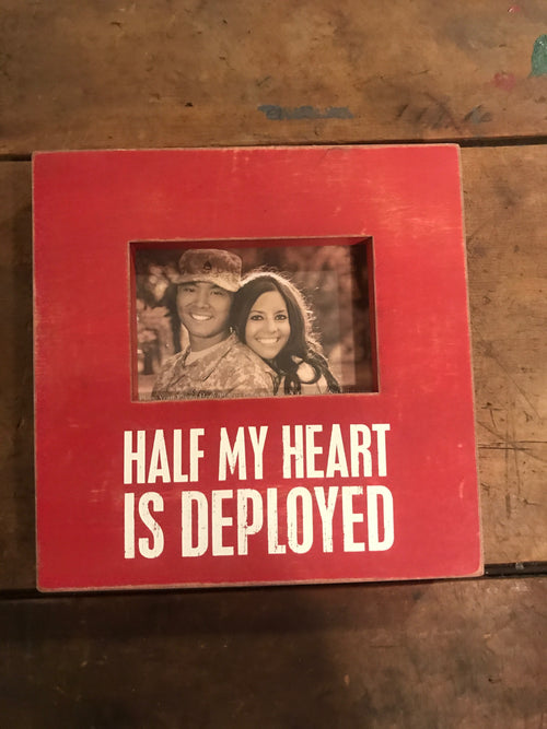 Half My Heart Is Deployed Box Sign