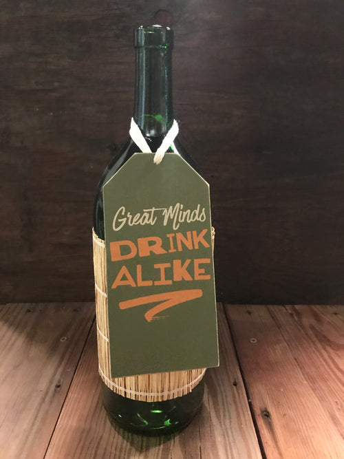 Great Minds Drinks Alike Bottle Tag
