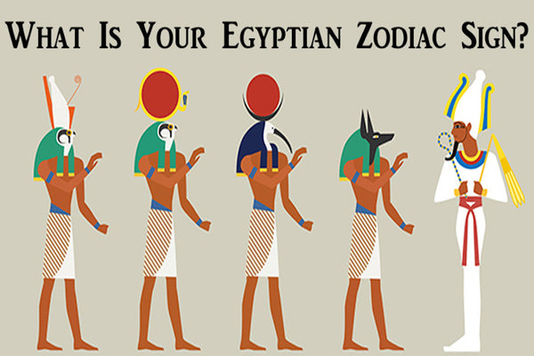 Check out your zodiac sign and what the Egyptian astrology