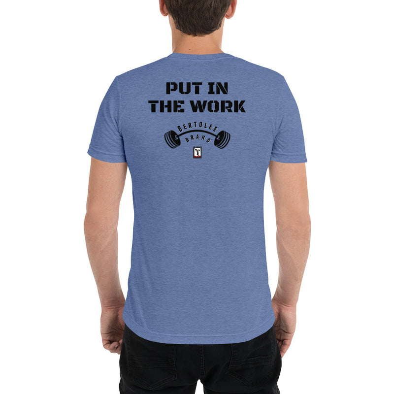 Put in the Work Tee, , Bertolee Brand