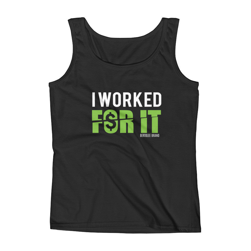 Women's I Worked For It Tank Top
