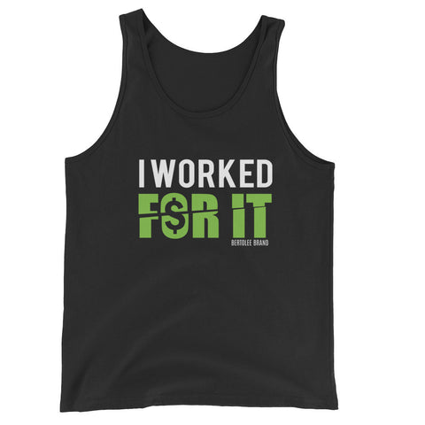 I Worked For It Tank Top, SHIRTS, Bertolee Brand