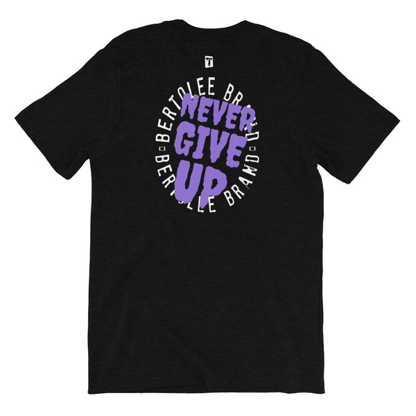 Never Give Up Tee, SHIRTS, Bertolee Brand