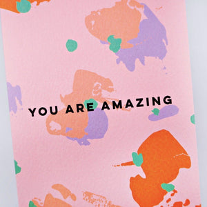 The Completist Greeting Card - You Are Amazing