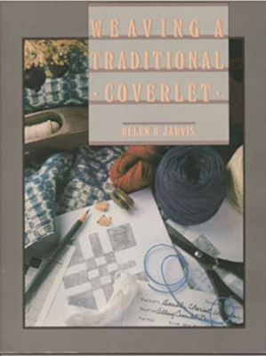 "Cover of ""Weaving a Traditional Coverlet"" with yarn and weaving tools with a sketch"