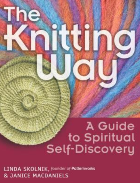 "The cover of ""The Knitting Way: A Guide to Spiritual Self-Discovery"""