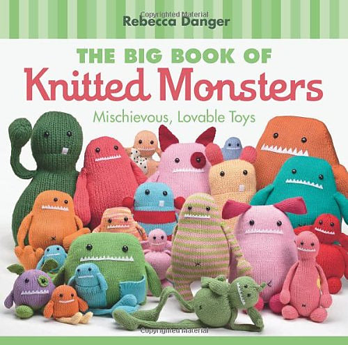 Big Book of Knitted Monster by Rebecca Danger