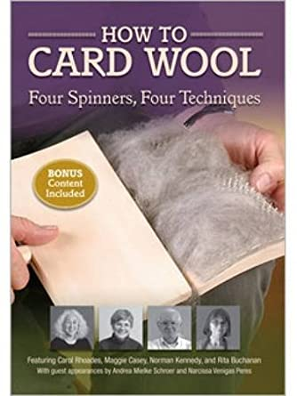 How to Card Wool: Four Spinners, Four Techniques