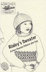Rialey's Sweater: A Four-Season Pullover plus Cap