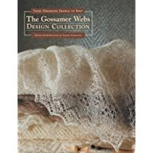 Three Orenburg Shawls to Knit: The Gossamer Webs