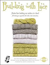 Building with Lace, 7 lace patterns with lace yarn