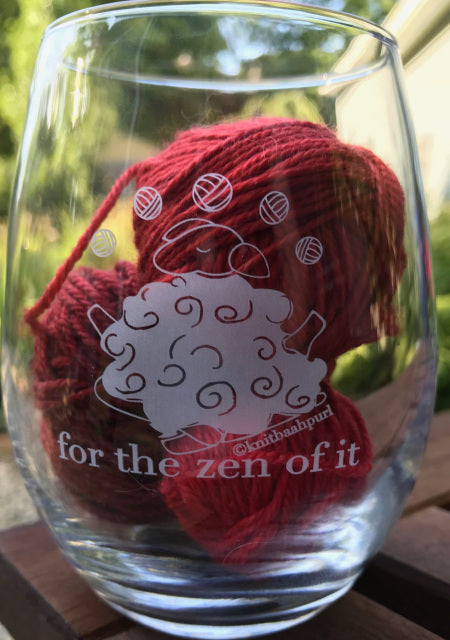 KnitBaahPurl Wine glass For the Zen of It!
