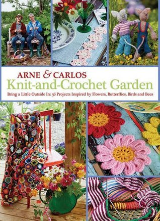 Arne & Carlos Knit-and-Crochet Garden