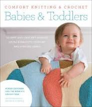 Comfort Knitting and Crochet: Babies & Toddlers
