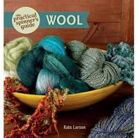 The Practical Spinner Guide to Wool