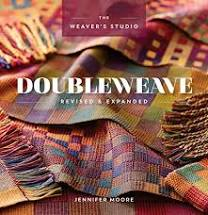 Double Weave The Weaver's Studio Revised & Expanded