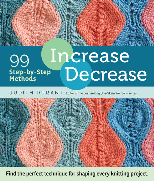 Increase, Decrease 99 Step by Step Methods
