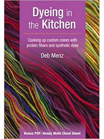 Dyeing in the Kitchen