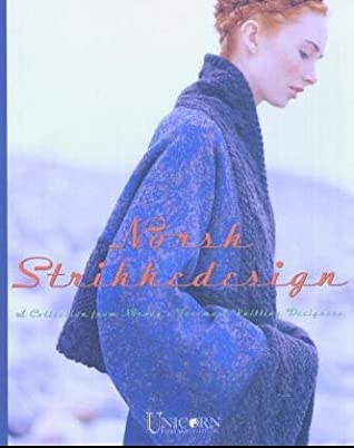 Norsk Strikkedesign: A Collection from Norway's Foremost Knitting Designers Paperback