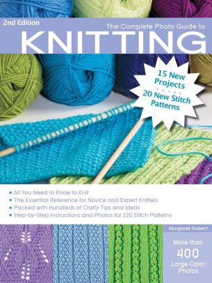 Complete Photo Guide to Knitting