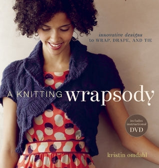 A Knitting Wrapsody w/DVD
