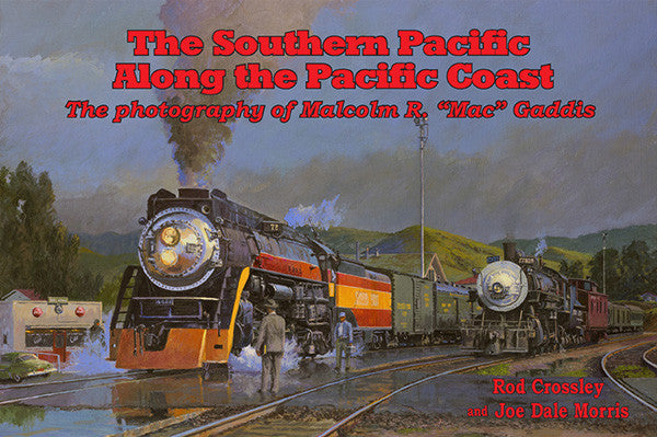 The Southern Pacific Along the Pacific Coast