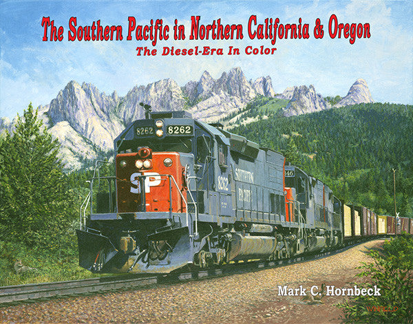 The Southern Pacific in Northern California & Oregon - The Diesel Era in Color