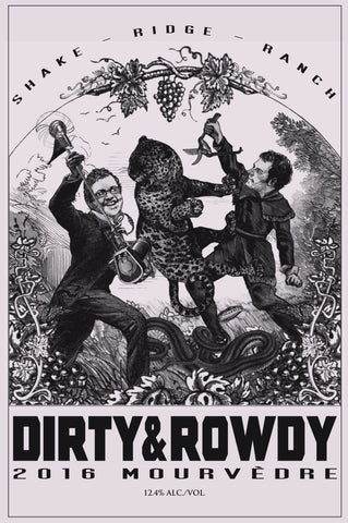 Dirty and Rowdy Shake Ridge Ranch Mourvèdre 2016