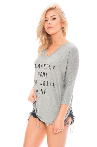 Tee - Namast'ay Home and Drink Wine 3/4 Sleeve Top