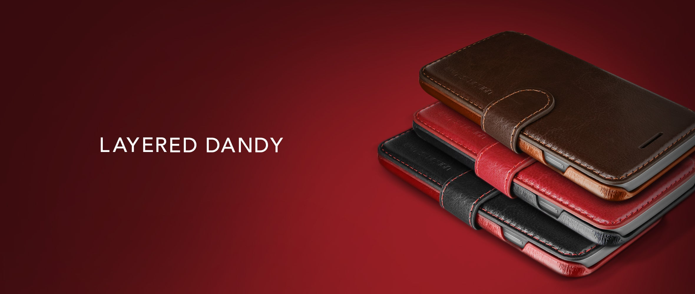 VRS Design Layered Dandy Series