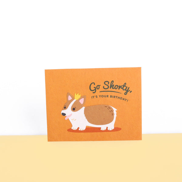 Good-Paper-Go-Shorty-Birthday-Card