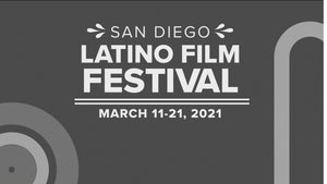 The 28th San Diego Latino Film Festival (SDLFF)