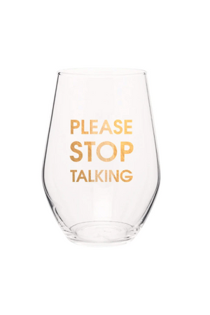Antique White Chez Gagne Please Stop Talking Wine Glass