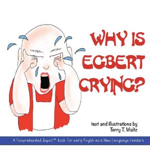 Why is Egbert Crying?