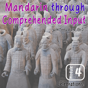 CI Mandarin Chinese with Terry Waltz: Module 4