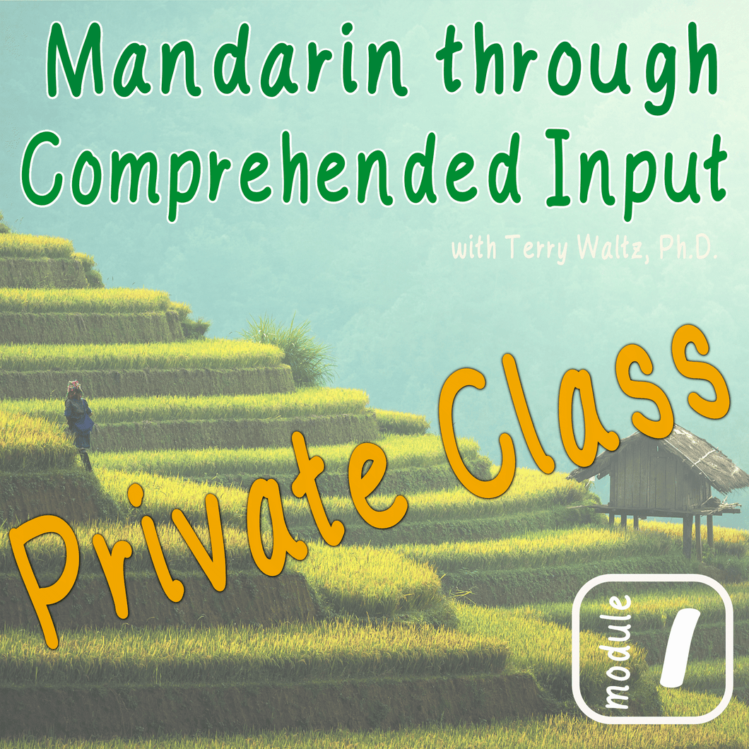CI Mandarin Chinese with Terry Waltz: Module 1