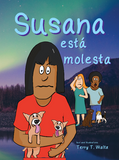 Susana está molesta (in FULL COLOR!)