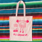 all grown up heavy canvas tote bag