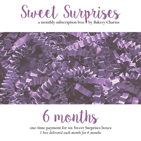 Sweet Surprises Box: 6 Months - Bakery Charms