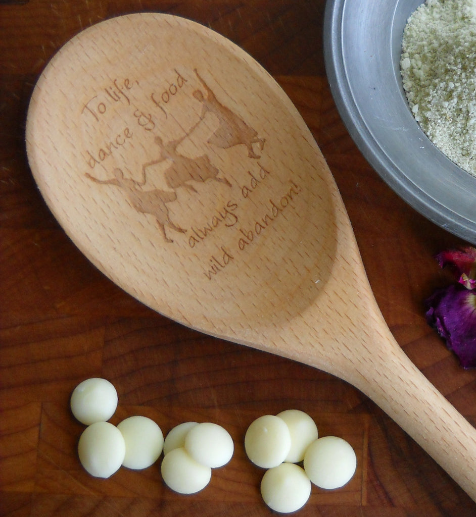 Enchanted Wooden Spoons - To life, dance & food always add wild abandon!| Woodland Apothecary®