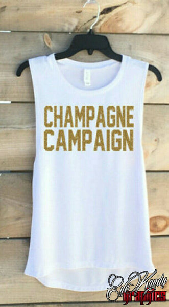 Champagne Campaign ~ MUST HAVE ~Bella Muscle Tank ~ Sunday Funday ~ NYE Holiday shirt