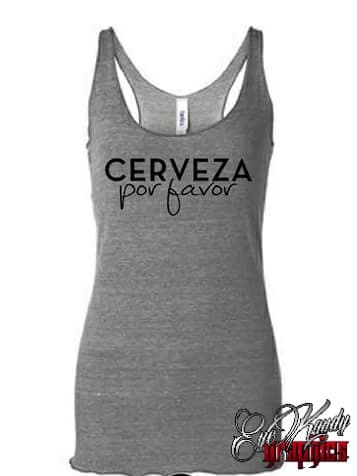 CERVEZA POR FAVOR ~ Cinco de Mayo ~ Taco Tuesday ~ Tequila and Tacos ~ drinking shirt