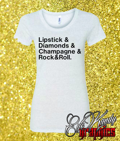 Lipstick & Diamonds & Champagne & Rock&Roll ~ Trendy Ladies T-shirt ~ Sunday Funday